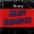 Art of Matt Eldritch